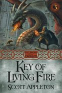 The Key of Living Fire (#03 in Swords Of The Dragons Series) Paperback