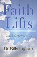 Faith Lifts Paperback