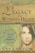 Legacy of a Women's Heart Paperback