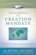 Restoring the Creation Mandate Paperback