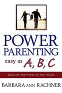 Power Parenting Easy as a B C Paperback