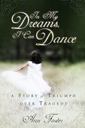 In My Dreams I Can Dance Paperback