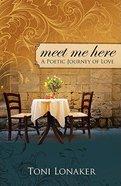 Meet Me Here Paperback