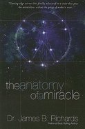 The Anatomy of a Miracle Paperback