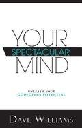 Your Spectacular Mind Paperback