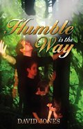Humble is the Way Paperback