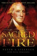 George Washington's Sacred Fire Hardback