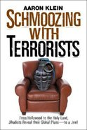 Schmoozing With Terrorists Hardback