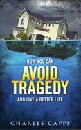 How You Can Avoid Tragedy Paperback