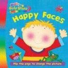 Happy Faces (Baby Gold Stars Series) Hardback