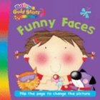 Funny Faces (Baby Gold Stars Series) Hardback