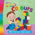 Lift and See Colours (Baby Gold Stars Series) Hardback
