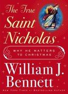 The True Saint Nicholas Hardback