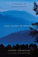 God Sleeps in Rwanda Hardback