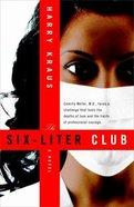 The Six-Liter Club