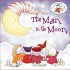 The Man in the Moon (The Land Of Milk & Honey Series)