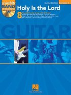 Holy is the Lord: Guitar Edition Music Book Paperback