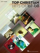 Top Christian Hits of 07-08 Music Book