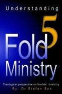 Understanding 5 Fold Ministry Paperback