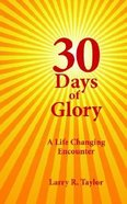 30 Days of Glory Paperback