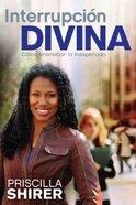 Interrupcion Divina (Life Interrupted) Paperback