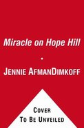 Miracle on Hope Hill Hardback