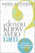 Do You Know Who I Am? Paperback