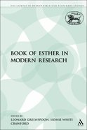 Book of Esther in Modern Research (Library Of Hebrew Bible/old Testament Studies Series) Paperback