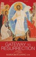 Gateway to Resurrection Paperback