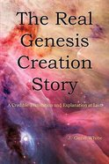 The Real Genesis Creation Story