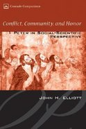 Conflict Community and Honor Hardback