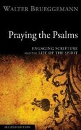 Praying the Psalms (Second Edition)