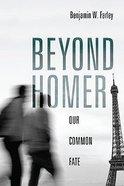 Beyond Homer Hardback