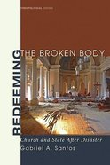 Redeeming the Broken Body Paperback