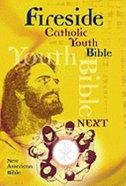 Nab Fireside Catholic Youth Bible - Next Hardback