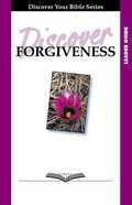 The Power of Forgiveness (Leader Guide, 6 Sessions, Basic) (Discover Your Bible Series) Paperback