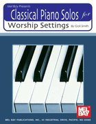 Classical Piano Solos For Worship (Music Book)