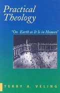Practical Theology Paperback