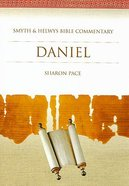 Shbc Bible Commentary: Daniel (Smyth & Helwys Bible Commentary Series)