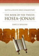 Shbc Bible Commentary: Hosea-Jonah