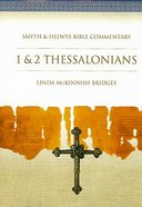 Shbc Bible Commentary: 1 & 2 Thessalonians (Smyth & Helwys Bible Commentary Series)