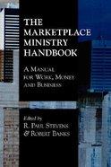 Marketplace Ministry Handbook Paperback