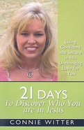 21 Days to Discover Who You Are in Jesus Paperback