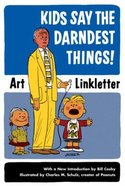 Kids Say the Darndest Things! Paperback