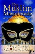 The Muslim Masquerade