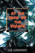 At the Edge of the Village Paperback