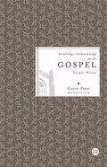 Knowledge, Foreknowledge and the Gospel Booklet