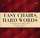Easy Chairs, Hard Words CD