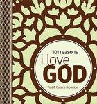 101 Reasons I Love God Hardback