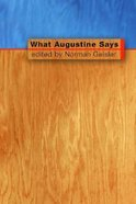 What Augustine Says Paperback